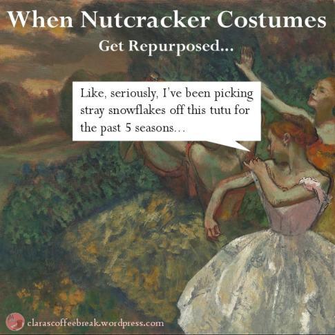Nutcracker claras coffee break nutcracker costumes repurposed claras coffee break meme solutioingenieria Images